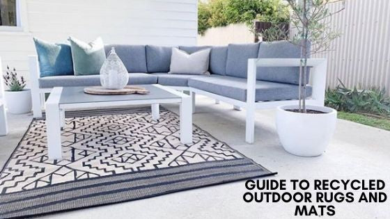 Guide to Recycled Plastic Outdoor Rugs and Mats