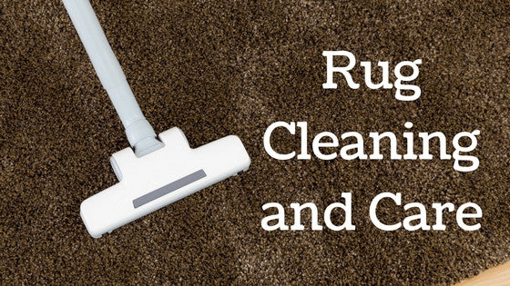 Rug Cleaning and Care Guide