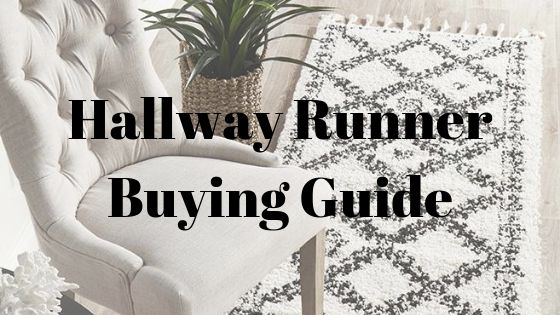 Hallway Runner Buying Guide