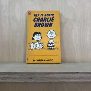 "Peanuts ""Try it again Charlie Brown"""