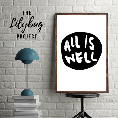 All is well calming quote digital printable file or print by The Lilybug Project