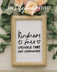 Kindness is free digital printable file or print by The Lilybug Project