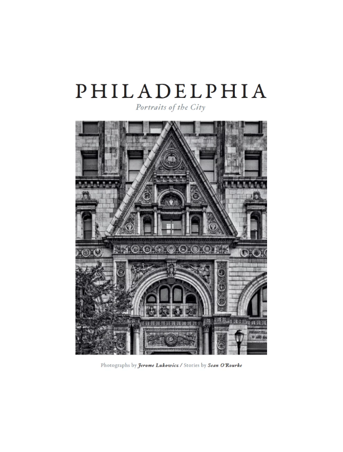 Philadelphia - Portraits of the City - Oscar Riera Ojeda Publishers