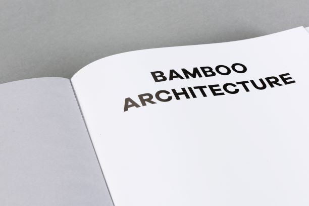 Bamboo Architecture: Vo Trong Nghia & The Work of VTN Architects