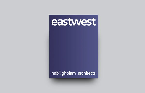 Eastwest: Nabil Gholam Architects - Oscar Riera Ojeda Publishers