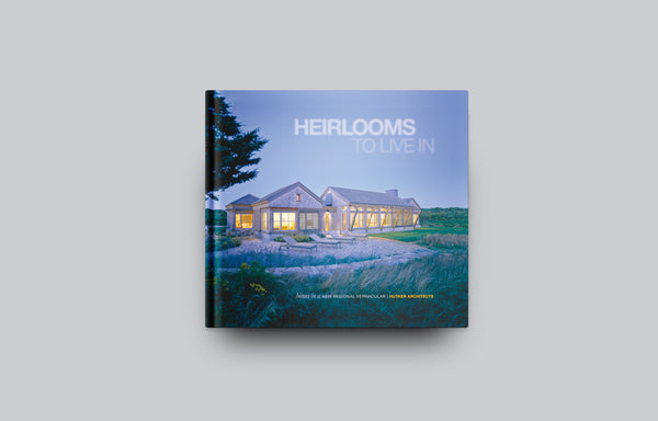 Heirlooms to Live in: Hutker Architects - Oscar Riera Ojeda Publishers
