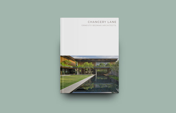 Chancery Lane: Ernesto Bedmar Architects (Masterpiece Series) - Oscar Riera Ojeda Publishers
