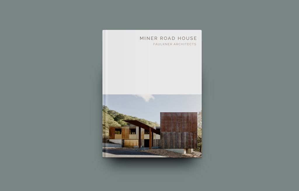Miner Road House: Faulkner Architects (Masterpiece Series) - Oscar Riera Ojeda Publishers