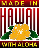 Hana Naia Made in Hawaii with Aloha