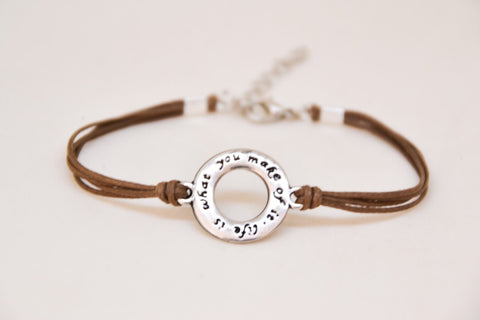 Life is what you make of it bracelet, brown bracelet, silver plated charm, inspirational jewelry, inspiration bracelet, motivation jewelry