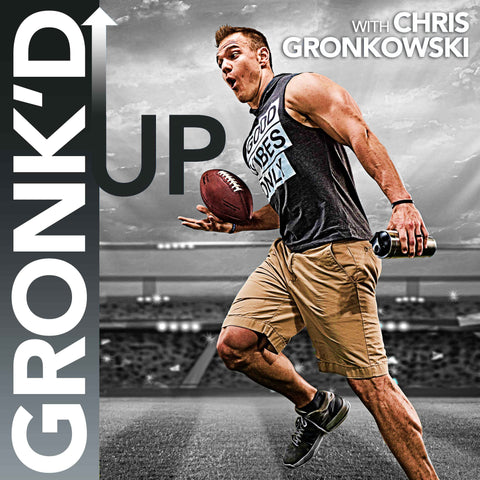 Listen to the Gronk'd Up Podcast