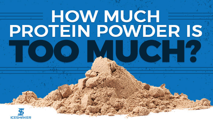 how much protein powder is too much?