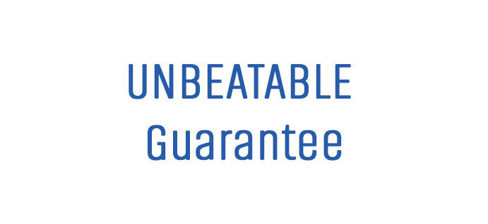 UNBEATABLE GUARANTEE