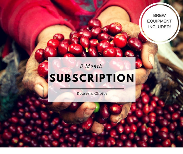 Roasters Choice - 3 Month Subscription