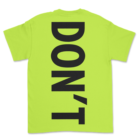 products/just_dont_tshirt_safety_green_b.png