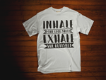 Inhale The Good Shit, Exhale the Bullshit T-Shirt