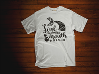 Soul of a Mermaid, Mouth of a Sailor T-Shirt