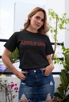 """Adult-ish"" T-shirt"