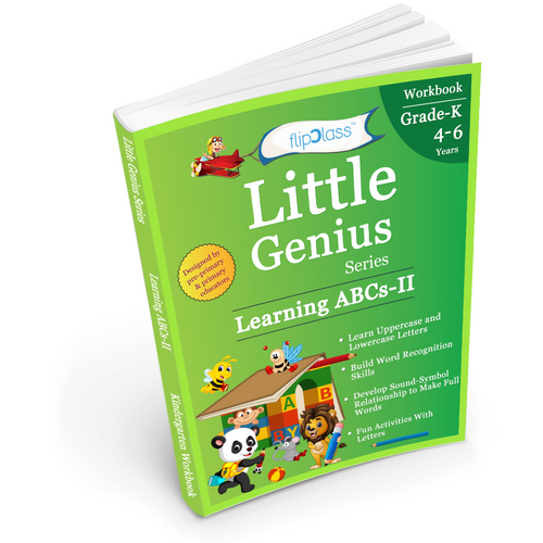 Learning ABCs II: Kindergarten Workbook (Little Genius Series): Teaches Uppercase and Lowercase Letters, Words and Sentences, Reading & Other Learning Activities to Pre-Primary Child (4-6 years)