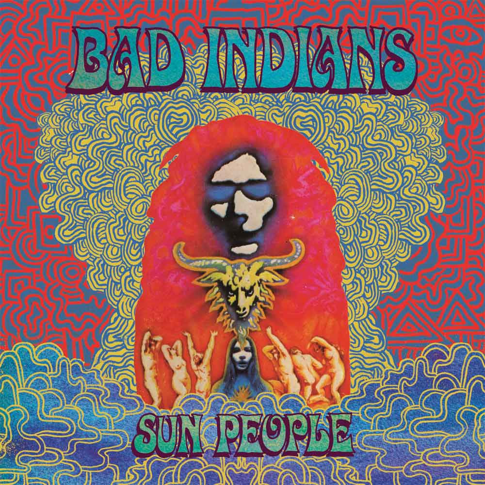 "Bad Indians - ""Sun People"" EP"