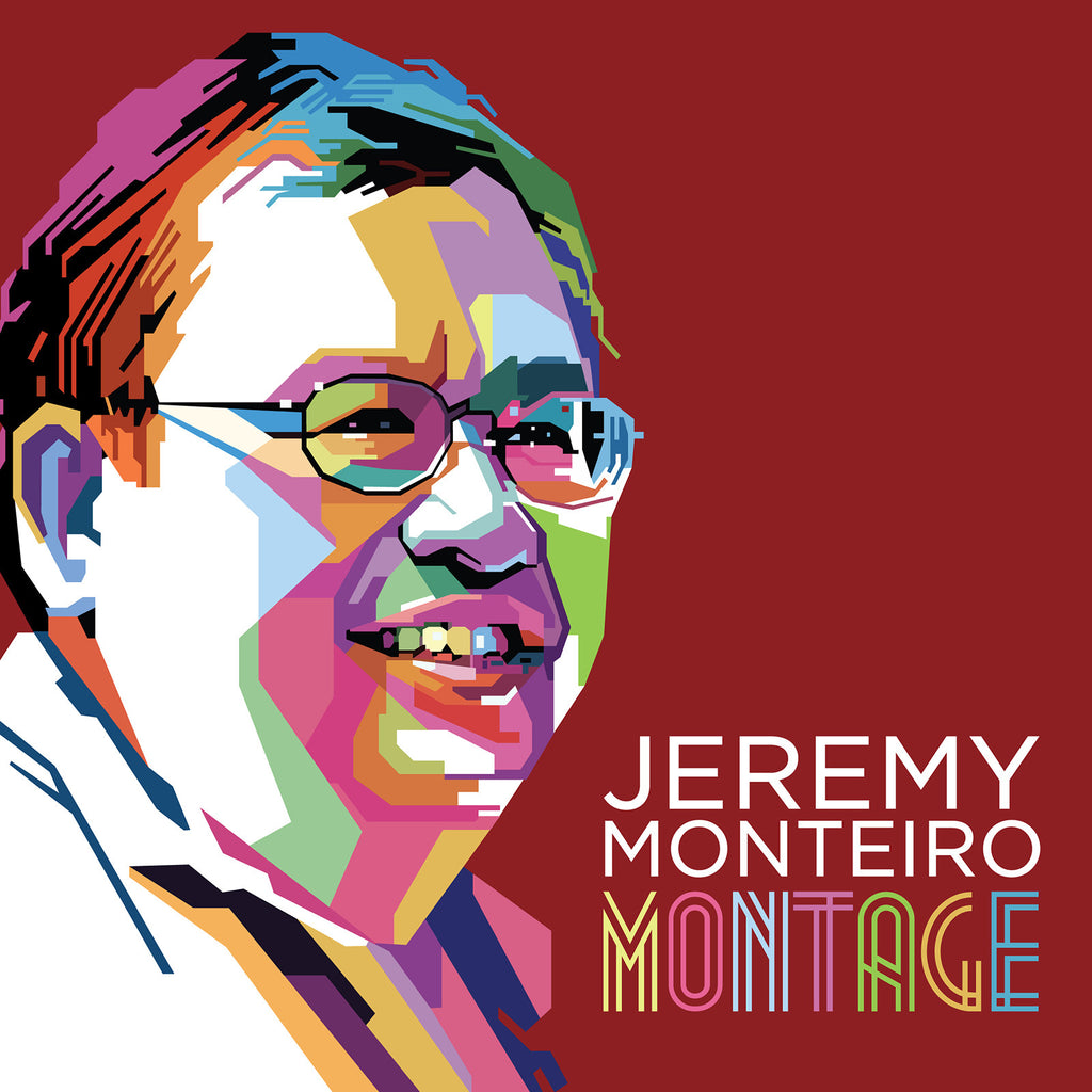 Jeremy Monteiro CD - Montage - Commemorative 40th Anniversary Album