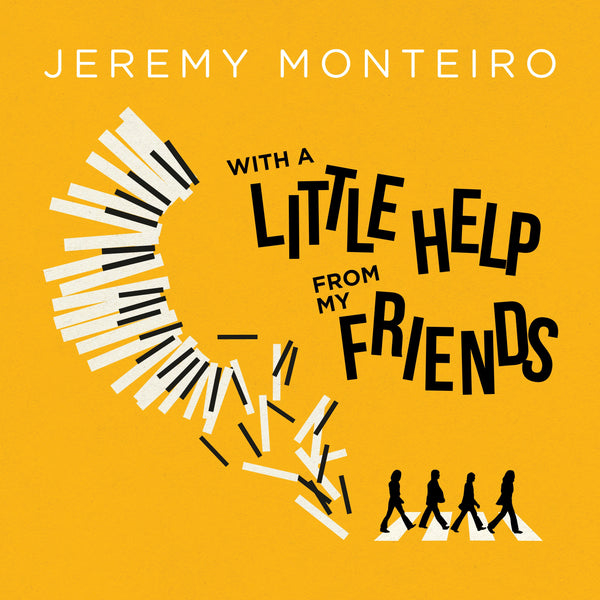 Jeremy Monteiro - With A Little Help from My Friends