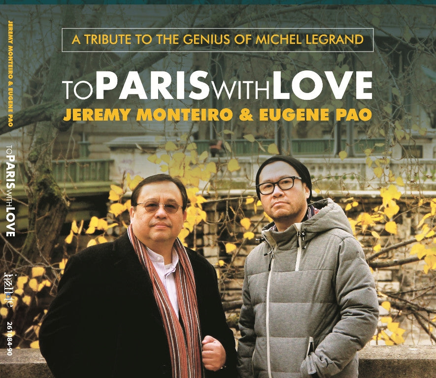 Jeremy Monteiro & Eugene Pao - To Paris With Love CD