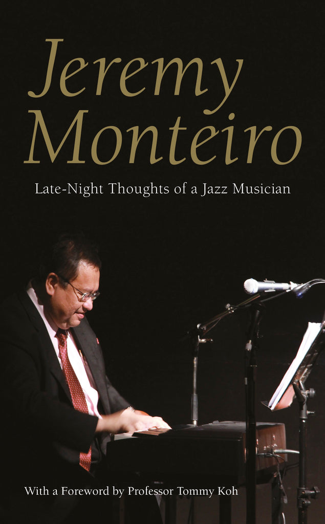 Jeremy Monteiro - Late-Night Thoughts of a Jazz Musician