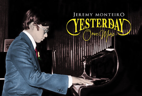 Jeremy Monteiro - Yesterday Once More - Album Digital Download Code