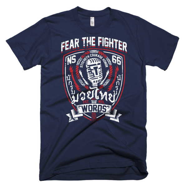 FTF Words Tshirt - Fear The Fighter
