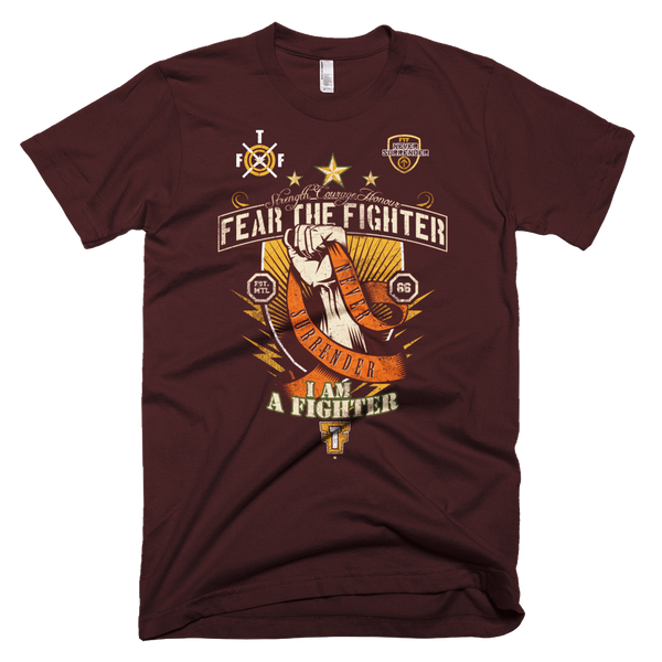 I am a Fighter Tshirt - Fear The Fighter