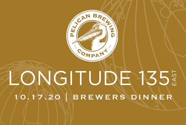 Longitude 135 East Brewers Dinner - 10.17.20