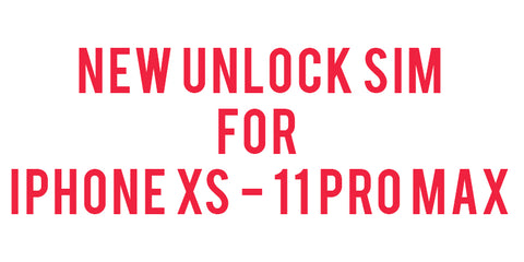 New iOS UNLOCK SIM for iPhone XS to iPhone 11 Pro Max