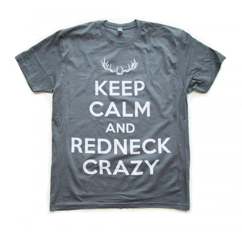 Men's Keep Calm And Redneck Crazy T-Shirt