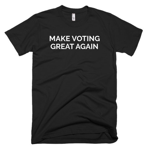 Make Voting Great T-shirt