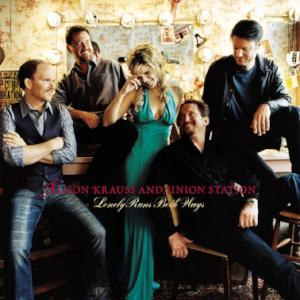"Lonely Runs Both Ways ~ Alison Krauss + Union Station / Includes: ""Pastures of Plenty"""