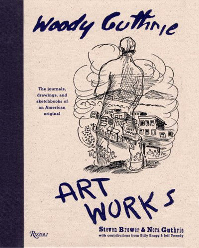 Woody Guthrie ArtWorks, 2005
