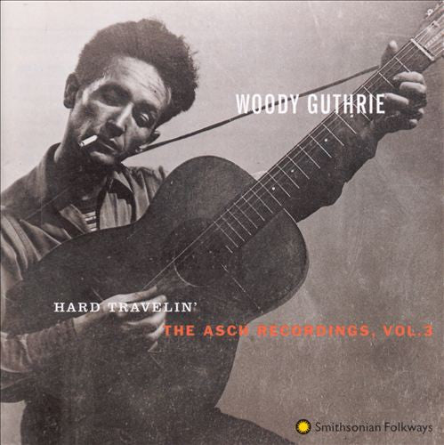 Asch Recordings, Vol. 3: Hard Travelin' CD