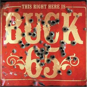 "This Right Here is Buck 65 ~ Buck 65 / Includes: ""Talking Fishing Blues"""
