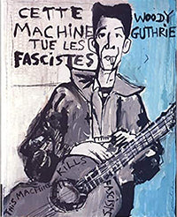 Cette Machine Tue Les Fascistes (French)