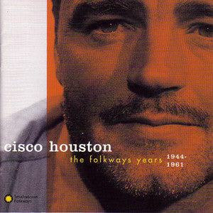 The Folkways Years CD - Cisco Houston