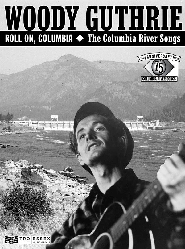 Roll On, Columbia: The Columbia River Songs 75th Anniversary - Songbook