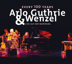 Every 100 Years CD - Arlo Guthrie & Wenzel