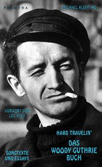 Hard Travelin' - Das Woody Guthrie Buch (German)