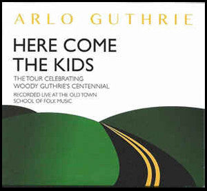 Here Come The Kids CD - Arlo Guthrie