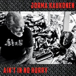"Ain't In No Hurry ~ Jorma Kaukonen / Includes: ""Suffer Little Children"""