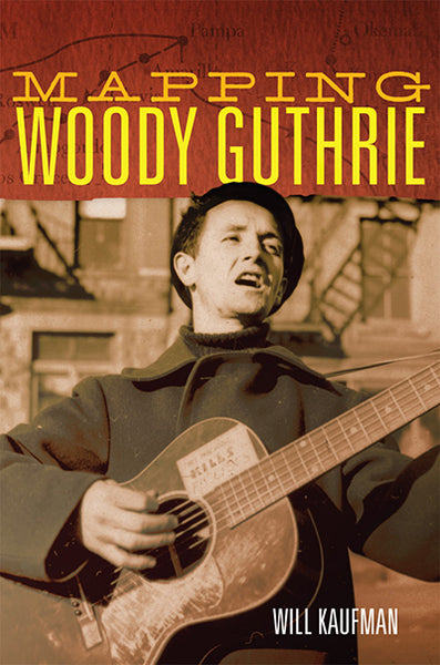 Mapping Woody Guthrie, 2019