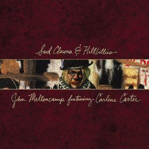 "Sad Clowns & Hillbillies ~ John Mellencamp / Includes: ""My Soul's Got Wings"""