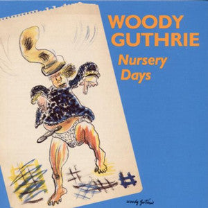 Nursery Days CD - Woody Guthrie