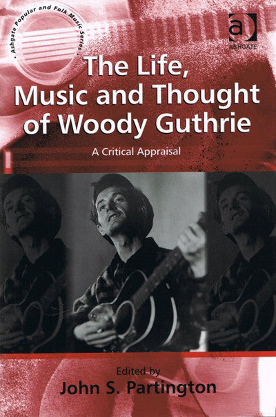 Life, Music and Thought of Woody Guthrie, 2011